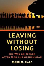 Leaving without Losing by Mark N Katz