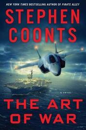 The Art of War: A Jake Grafton Novel by Stephen Coonts