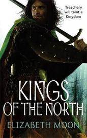 Kings of the North (Paladin's Legacy #2) by Elizabeth Moon