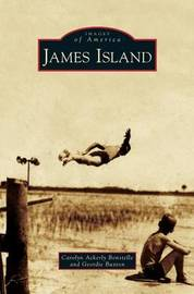 James Island by Carolyn Ackerly Bonstelle