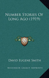 Number Stories of Long Ago (1919) by David Eugene Smith