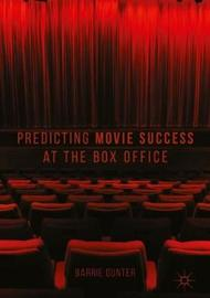 Predicting Movie Success at the Box Office by Barrie Gunter