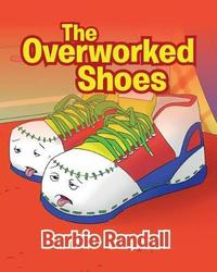 The Overworked Shoes by Barbie Randall image
