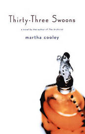 Thirty-Three Swoons: A Novel by Martha Cooley image