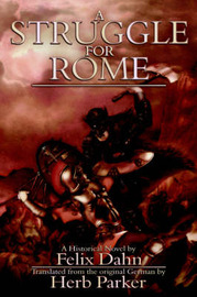 A Struggle for Rome by Felix Dahn image