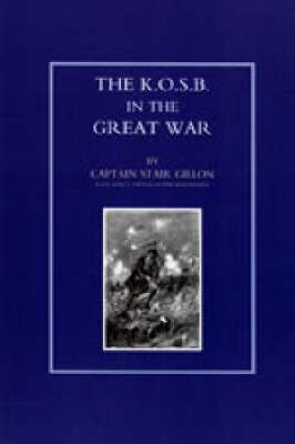 K.O.S.B in the Great War by Stair Gillon image