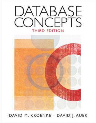 Database Concepts by David M. Kroenke