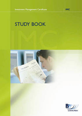 IMC: UK Regulation and Markets: Study Book by BPP Learning Media