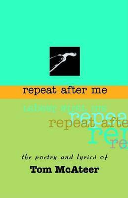 Repeat After Me by Thomas McAteer
