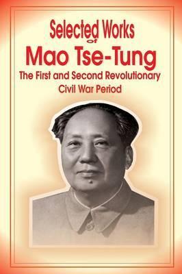 Selected Works of Mao Tse-Tung by Mao Tse-Tung