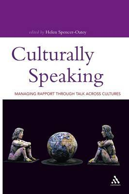 Culturally Speaking by Spencer-Oatey