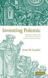 Inventing Polemic by Jesse M. Lander image