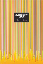 Basement Jaxx: The Singles on DVD
