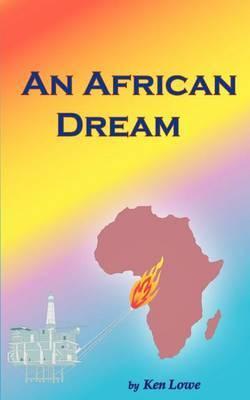 An African Dream by Ken Lowe
