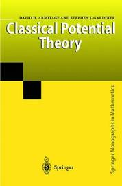 Classical Potential Theory by David H. Armitage