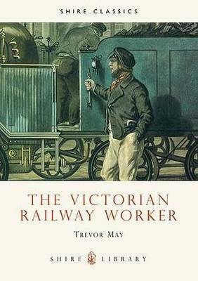 The Victorian Railway Worker by Trevor May image