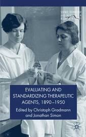 Evaluating and Standardizing Therapeutic Agents, 1890-1950 image