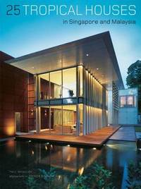 25 Tropical Houses in Singapore and Malaysia by Paul McGillick image