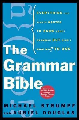 Grammar Bible by Auriel Douglas