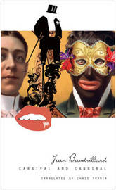 Carnival and Cannibal, or the Play of Global Antagonism by Jean Baudrillard image