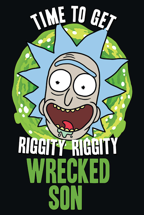 Rick and Morty Maxi Poster - Riggity Riggity Wrecked (676)