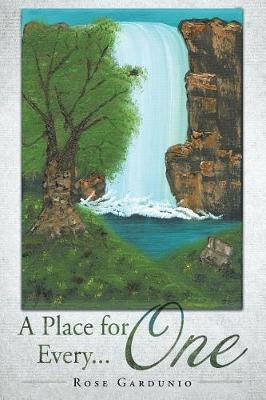A Place for Every... One by Rose Gardunio image
