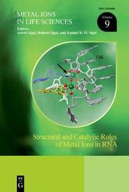 Structural and Catalytic Roles of Metal Ions in RNA