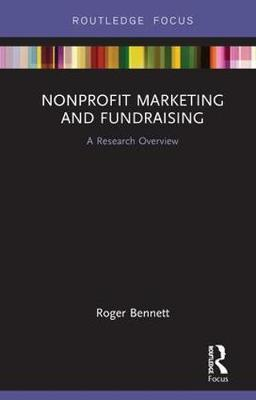 Nonprofit Marketing and Fundraising by Roger Bennett image