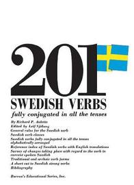 201 Swedish Verbs: Fully Conjugated in All the Tenses by Richard P. Auletta image