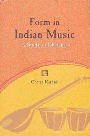 Form in Indian Music by Chetan Karnani image