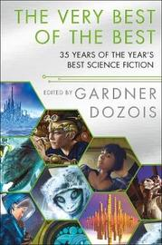 The Very Best of the Best by Gardner Dozois