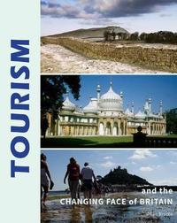 Tourism and the Changing face of Britain by Allan Brodie