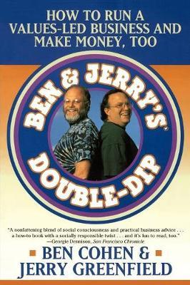 Ben Jerry's Double Dip by Ben R. Cohen
