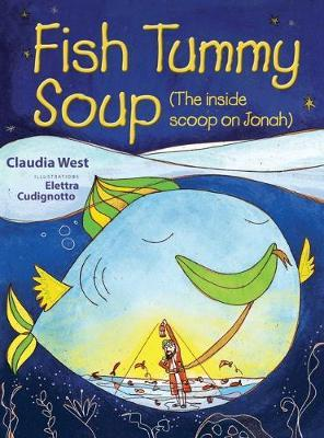 Fish Tummy Soup by Claudia S West