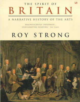 The Spirit Of Britain by Roy Strong