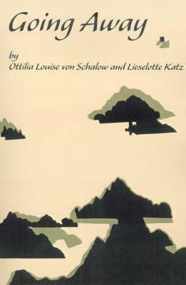 Going Away by Ottilia Louise Von Schalow