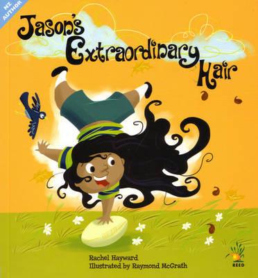 Jason's Extraordinary Hair by Rachel Hayward