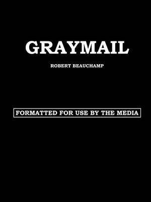 Graymail by ROBERT BEAUCHAMP image