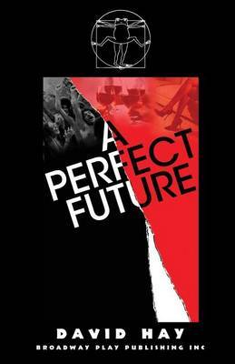 A Perfect Future by David Hay image
