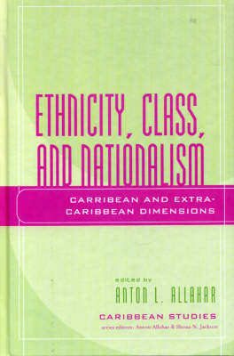 Ethnicity, Class, and Nationalism