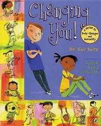 Changing You! by Gail Saltz