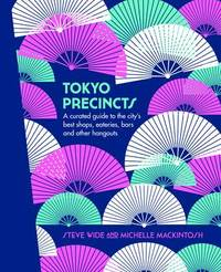 Tokyo Precincts by Steve Wide
