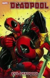 Deadpool - Vol. 10: Evil Deadpool by Daniel Way