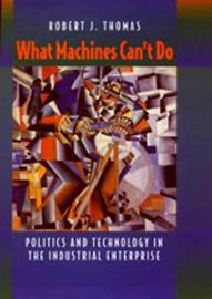 What Machines Can't Do by Robert J Thomas