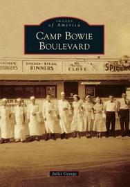 Camp Bowie Boulevard by Juliet George