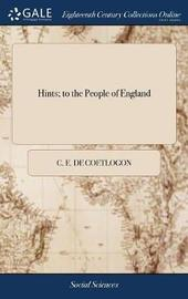 Hints; To the People of England by C E De Coetlogon image