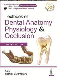 Textbook of Dental Anatomy, Physiology & Occlusion by Rashmi GS (Phulari)