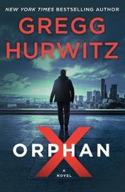Orphan X by Gregg Hurwitz