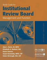Study Guide For Institutional Review Board Management And Function by Amy Davis