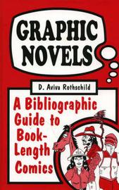 Graphic Novels by D.Aviva Rothschild